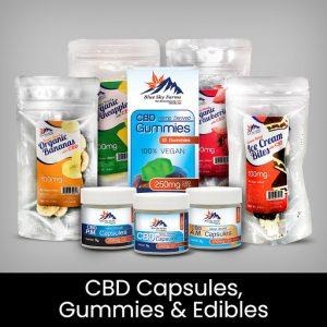 CBD Capsules, Gummies, and Edibles