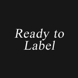Ready To Label